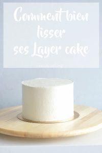 Comment bien lisser ses layer cake